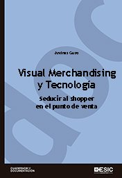 Visual Merchandising y Tecnolog�a