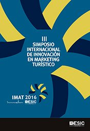 III Simposio Internacional de Innovación en Marketing Turístico. IMAT, Valencia 2016