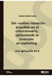 Del online research al pedido en el concesionario; optimizando la inversión en marketing