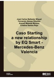Caso Starting a new relationship by EQ Smart - Mercedes Benz Valencia