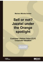 Sell or not? Jazztel under the Orange soptlight
