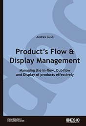 Product´s Flow & Display Management