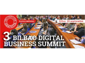 3rd Bilbao Digital Business Summit