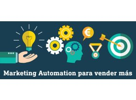 Marketing Automation, la herramienta perfecta para optimizar la estrategia digital